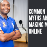 Common Myths About Making Money Online